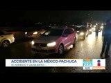 Reportan grave accidente en la México-Pachuca   Noticias con Francisco Zea