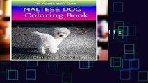 [P.D.F] MALTESE DOG Coloring Book For Adults With Color: MALTESE DOG  sketch coloring book  80