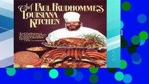 F.R.E.E [D.O.W.N.L.O.A.D] Chef Paul Prudhommes Louisiana Kitchen [E.B.O.O.K]