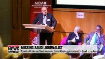 Turkish officials say Saudi journalist Jamal Khashoggi murdered in Saudi consulate