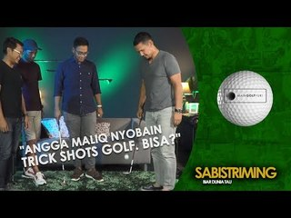 #MainGolfYuk: Angga Maliq nyobain trick shots golf  Bisa?