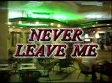 Never Leave Me  नेवर लीव मी ॥ Nice shortfilm