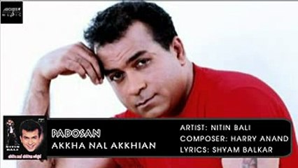 Padosan | Nitin Bali | Akkha Nal Akkhian | Archies Music