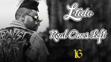 L.Tido - Real Ones Left