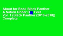 About for Book Black Panther: A Nation Under Our Feet Vol. 1 (Black Panther (2016-2018)) Complete