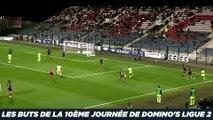 Les buts de la 10ème journée de Domino's Ligue 2