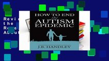 Review  How to End the Autism Epidemic: Revealing the Truth About Vaccines