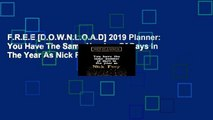 F.R.E.E [D.O.W.N.L.O.A.D] 2019 Planner: You Have The Same Number Of Days In The Year As Nick Fury: