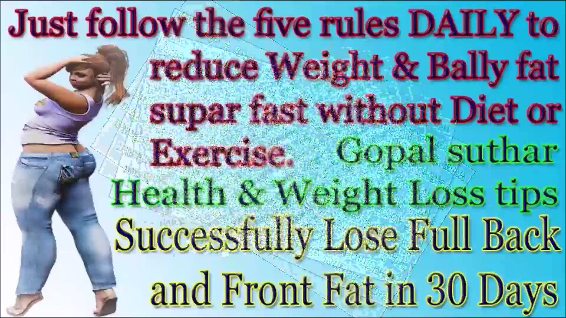 Just follow five rules DAILY to reduce weight & bally fat  without diet or exercise | Super rule