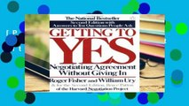 [P.D.F] Getting To Yes: Negotiating agreement without giving in [P.D.F]