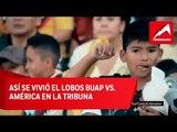 América y Lobos BUAP dieron cátedra en la Liga MX