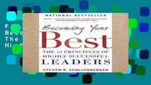 F.R.E.E [D.O.W.N.L.O.A.D] Becoming Your Best: The 12 Principles of Highly Successful Leaders