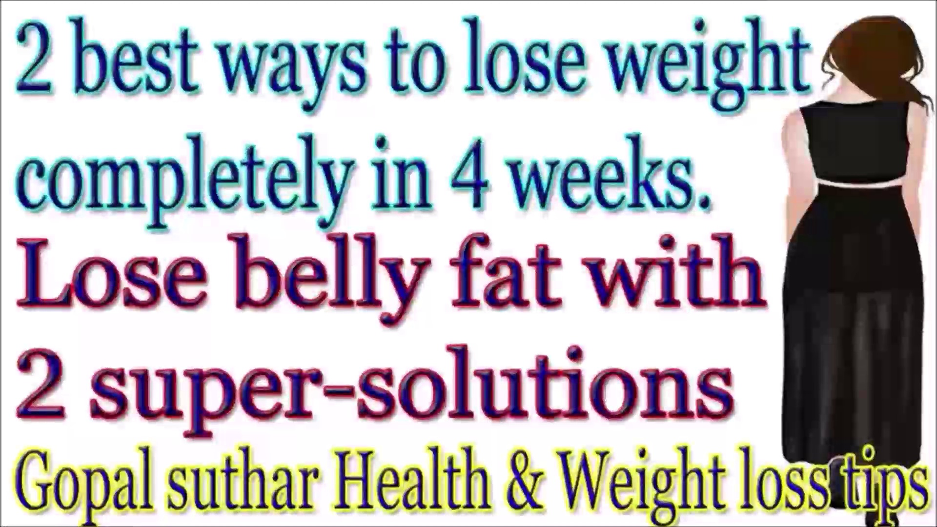 The best ways to lose weight completely in 4 weeks | Weight loss drink to lose whole butt, thighs and belly fat at home | Gopal suthar Health and Weight loss tips