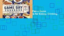 Best product  The Hungry Fan s Game Day Cookbook: 165 Recipes for Eating, Drinking   Watching Sports