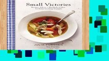 Best product  Small Victories: Recipes, Advice + Hundreds of Ideas for Home Cooking Triumphs