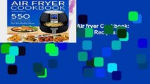 F.R.E.E [D.O.W.N.L.O.A.D] Air fryer Cookbook: 550 Easy and Delicious Air Fryer Recipes For Fast