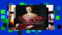 [P.D.F] The Book Trade in the Italian Renaissance (Library of the Written Word / Library of the