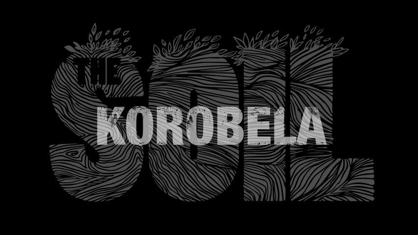 The Soil - Korobela