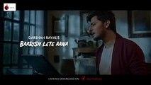 Baarish Lete Aana - Official Video  Darshan Raval  Indie Music Label  Sony Music India