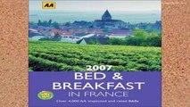 [P.D.F] AA Bed and Breakfast France 2007 (AA Lifestyle Guides) [A.U.D.I.O.B.O.O.K]