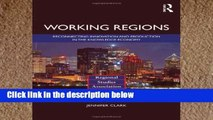 [P.D.F] Working Regions: Reconnecting Innovation and Production in the Knowledge Economy (Regions