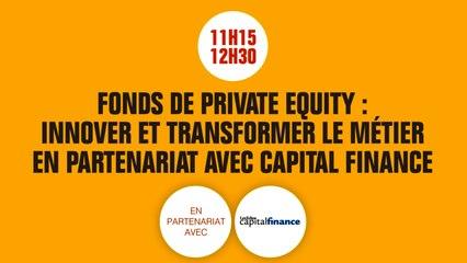 Echo 7 - Fonds de private equity : innover et transformer le métier