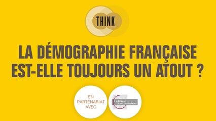 Think - La démographie française est-elle toujours un atout ?