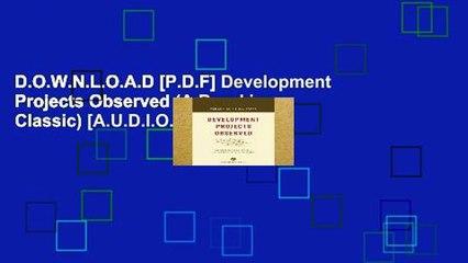 D.O.W.N.L.O.A.D [P.D.F] Development Projects Observed (A Brookings Classic) [A.U.D.I.O.B.O.O.K]