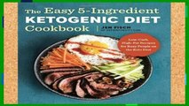 Popular The Easy 5-Ingredient Ketogenic Diet Cookbook: Low-Carb, High-Fat Recipes for Busy People