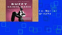 Popular Buffy Sainte-Marie: The Authorized Biography