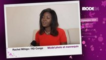 MODE 24 - RD Congo: Rachel Mihigo, Photo model et mannequin