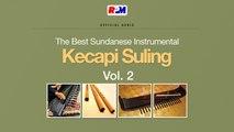 Various Artist - The Best Sundanese Instrumental Kecapi Suling Vol.2 (Full Album Stream)