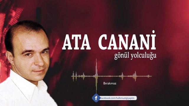 Ata Canani - Bırakmaz