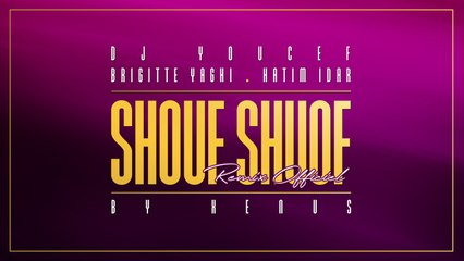 DJ Youcef Ft. Brigitte Yaghi - Shouf Shouf Remix - By XENUS