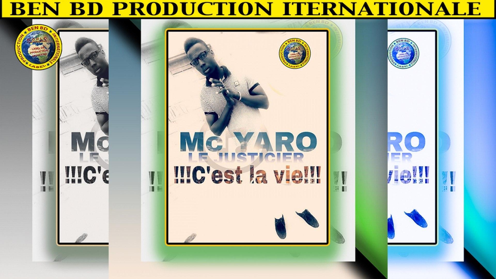 Abdoulaye Dembele, MC YARO - Le Justicier c'est la vie - MC YARO