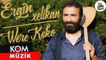 Ergîn Xelikan - Were Keko / @Kommuzik