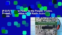 [P.D.F] The Low Power to the People: Pirates, Protest, and Politics in FM Radio Activism (Inside