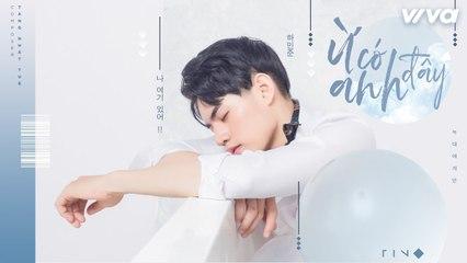 TINO - Ừ Có Anh Đây - Official Lyric Video