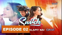 Switch  Thai Drama October 11 Ep02 - Tagalog Dubbed