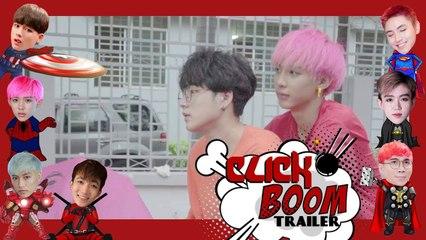 Zero9 - Click Boom | Special Season: Why - Trailer Tập 1