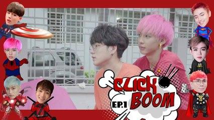 Zero9 - Click Boom | Special Season: Why - Tập 1