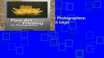 Library  Fine Art Printing for Photographers: Exhibition Quality Prints with Inkjet Printers