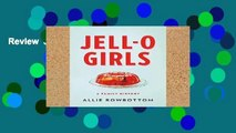 Review  JELL-O Girls: A Family History