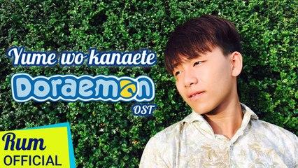 Giấc Mơ Thần Tiên (Doraemon OST) Cover - Rum