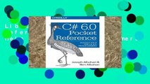 Library  C# 6.0 Pocket Reference: Instant Help for C# 6.0 Programmers