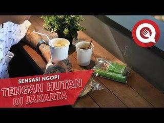 Sensasi Ngopi Tengah Hutan di Jakarta