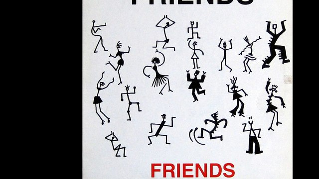 Friends - Friends (Amico E') (A)