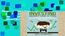 Review  Investing: Invest Like A Pro: Stocks, ETFs, Options, Mutual Funds, Precious Metals and Bonds