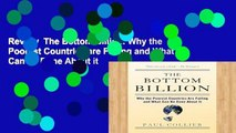 Review  The Bottom Billion: Why the Poorest Countries are Failing and What Can be Done About it