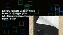 Library  Simple Ledger: Cash Book | 110 pages | DIN A5 | Simple Income Expense Book | Black
